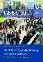 Acht Jahre Hartz IV: Das IAB zieht Bilanz