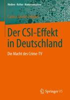 CSI-Effekt: Die Macht des Crime-TV