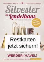 Restkarten für Silvesterparty im Lendelhaus in Werder/Havel