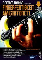 "Fitness-Programm für E-Gitarristen: Übungsheft ""E-Gitarre Training - Fingerfertigkeit am Griffbrett"""