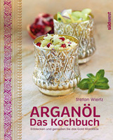 So schmeckt Marokko! Buchvorstellung: Arganöl - Das Kochbuch