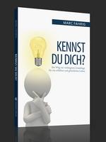Kennst Du Dich? - Das neue Buch von Marc Fahrig.