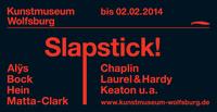 """Nur noch bis zum 2. Februar 2014: Ausstellung """"Slapstick! Alÿs, Bock, Chaplin, Hein, Laurel & Hardy, Keaton, Matta-Clark u. a."""" im Kunstmuseum Wolfsburg"""