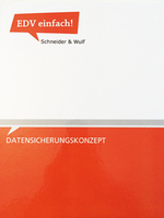 Alles im Blick mit dem Datensicherungskonzept von Schneider & Wulf