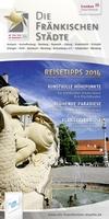 """Neue Broschüre: """"Die Fränkischen Städte"""" geben Reisetipps fürs ganze Jahr"""