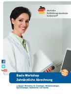 Workshop: Zahnärztliche Abrechnung für Einstiger in Karlsruhe, Dresden, Hamburg, Köln und München