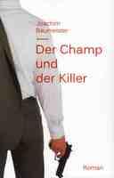 Der Champ und der Killer - für Liebhaber klassischer Krimis