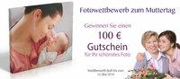Fotowettbewerb für das beste Mutter und Kind Foto bei MaleDeinLeben.com