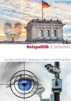 Buch: «Netzpolitik & Sicherheit» - Ein Querschnitt über Meinungen, Fakten und Hintergründe