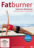 """Jetzt auf DVD: """"Fatburner Intensiv-Workout - schlank & straff in Rekordzeit"""" von & mit Stefanie Rohr"""