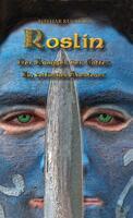 """Kelten Trilogie """"Roslin der Kämpfer der Götter"""""""
