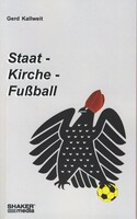 Staat - Kirche - Fußball