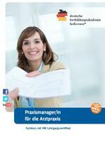 Fachkurs zur PraxismanagerIn (IHK) für die Arztpraxis in Karlsruhe und Dresden