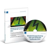 Neu: Wiederholungsschulung EuP zum Erhalt der Fachkunde 2014