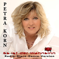 """Hit-Single """"Es ist der Wahnsinn"""" von Petra Korn"""