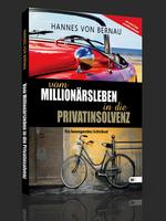 Vom Millionärsleben in die Privatinsolvenz