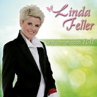 Linda Feller - Und immer noch ich