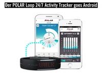 Der POLAR Loop Activity Tracker goes Android