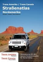 Trans Amerika/ Trans Canada: Eigener Straßenatlas Nordamerika