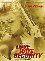 "BBI Films präsentiert ""Love, Hate & Security"""