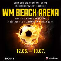 Die WM BEACH ARENA bringt Berlin den Kick!