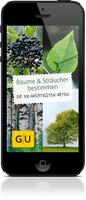Bäume und Sträucher bestimmen - jetzt mit dem Smartphone hinaus in die Natur