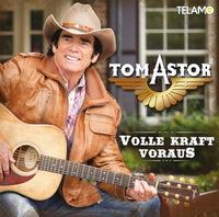 Tom Astor - Volle Kraft voraus