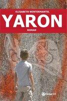 """""""Yaron"""" - eine außergewöhnliche Geschichte über tiefe Freundschaft"""