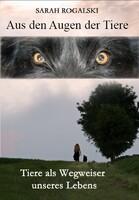 Buch-Neuerscheinung: Aus den Augen der Tiere