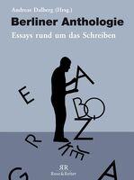 Buchvorstellung: Berliner Anthologie. Essays rund ums Schreiben