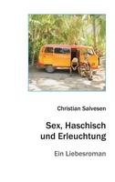 """Christian Salvesen """"Sex, Haschisch und Erleuchtung"""""""
