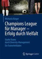 Champions League für Manager: Erfolg durch Vielfalt