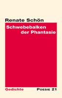 """Neuerscheinung: Gedichtband """"Schwebebalken der Phantasie"""" von Renate Schön"""