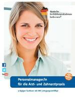 Personalführung in der Arzt- und Zahnarztpraxis