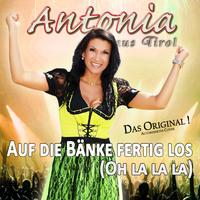 Oktoberfesthit 2014 - Auf die Bänke... mit Antonia aus Tirol