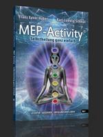 MEP-Activity® – das neue Buch von Franz-Xaver Huber und Karl-Ludwig Schmal