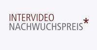 Gewinner des 3. Intervideo-Nachwuchspreises von Jury ermittelt