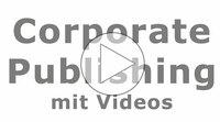 Videos für das Corporate Publishing