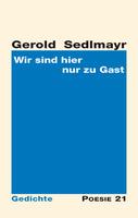 """Lyrisches Debüt: """"Wir sind hier nur zu Gast"""" von Gerold Sedlmayr"""