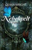 NEBELWELT - Ein Buch, das uns zu unseren Träumen zurückführt.