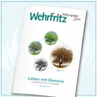 Leben mit Demenz - das neue Ideenheft der Wehrfritz GmbH!
