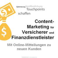 Content Marketing für Versicherer und Finanzdienstleister