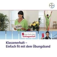 """Schlaganfällen durch Bewegung vorbeugen  Neue Broschüre """"Klassenerhalt - Einfach fit mit dem Übungsband"""""""
