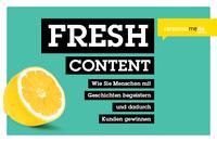 FRESH CONTENT vereint Corporate Publishing und Content Marketing