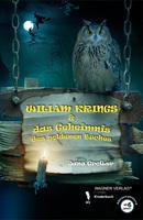 Kinderbuch ab 6 Jahren: Wiliam Krings & das Geheimnis des goldenen Buches (von Jana Großer, Autorin aus Magdeburg)
