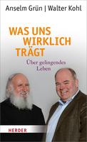 Walter Kohl - Was uns wirklich trägt!