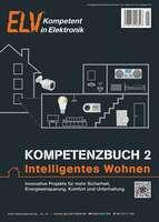 """Alles rund ums Smart Home: Kompetenzbuch 2 """"Intelligentes Wohnen"""" von ELV"""