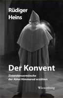 Zisterziensermönche der Abtei Himmerod erzählen