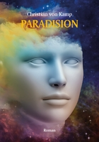 Utopie einer nackten Hochkultur: Christian von Kamp, Paradision