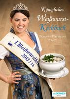 Königliches Weißwurst-Kochbuch erobert die Küchen